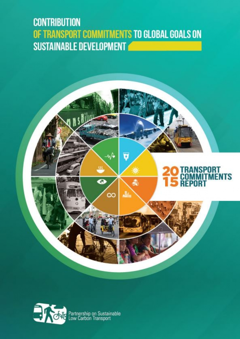 The 2015 SLoCaT Transport Commitments Report