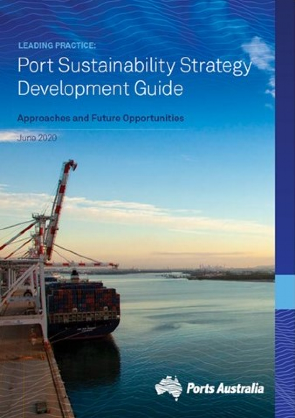 Ports Australia publishes new Sustainability Strategy Development Guide